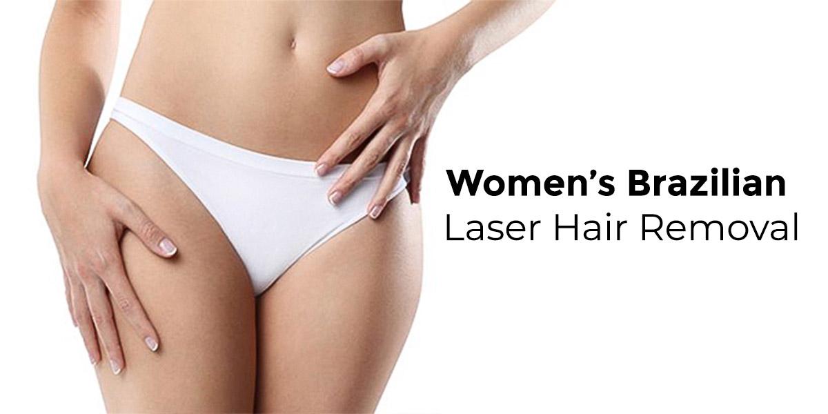 Brazilian laser hair removal for women