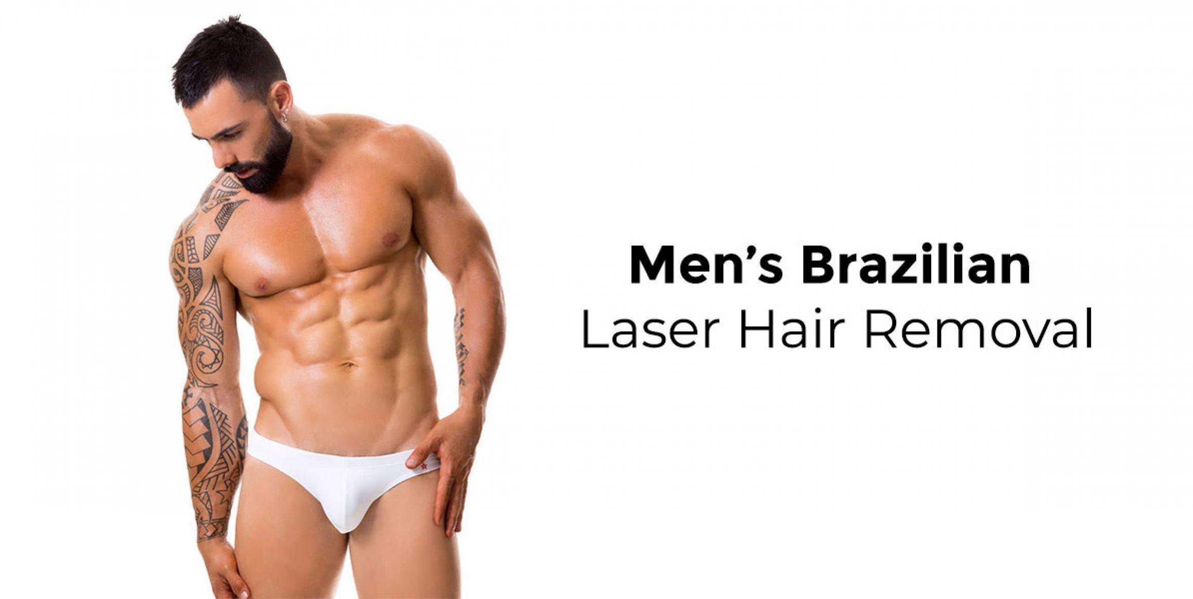 Brazilian Laser Hair Removal for Men